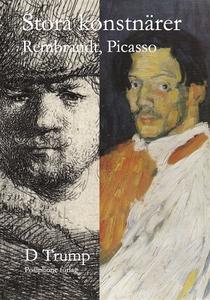 Stora konstnärer. Rembrandt, Picasso (e-bok) av