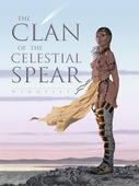 The Clan of the Celestial Spear