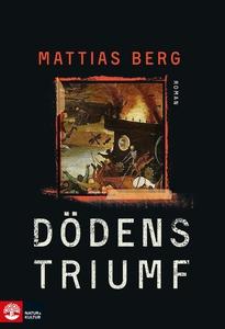Dödens triumf (e-bok) av Mattias Berg