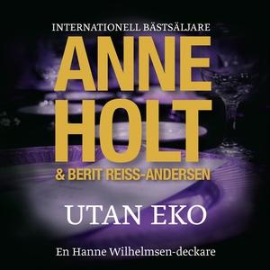 Utan Eko (ljudbok) av Anne Holt