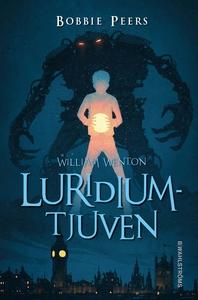William Wenton 1 - Luridiumtjuven (e-bok) av Bo