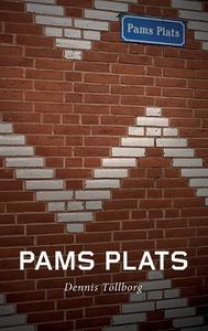 Pams Plats (e-bok) av Dennis Töllborg