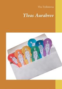 Ylvas Aurabrev (e-bok) av Ylva Trollstierna