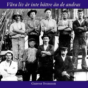 Våra liv är inte bättre än de andras: Om sjöfar