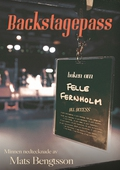 Backstagespass: Boken om Felle Fernholm