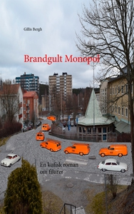 Brandgult Monopol: En kufisk roman om filurer (