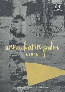 Älven (ljudbok) av Anna-Karin Palm
