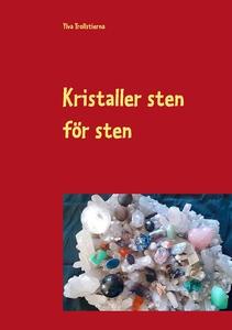 Kristaller sten för sten (e-bok) av Ylva Trolls