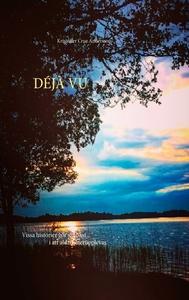 Déjà Vu (e-bok) av Kristoffer Cruz Andersson
