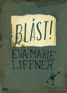 Blåst (e-bok) av Marie Liffner