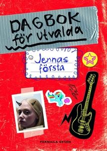 Dagbok för utvalda 1 - Jennas första (e-bok) av