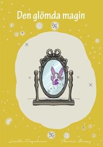 Den glömda magin (e-bok) av Loella Fingalsson