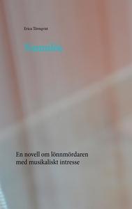 Namnlös: En novell om lönnmördaren med musikali