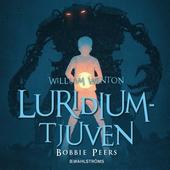 William Wenton 1 - Luridiumtjuven