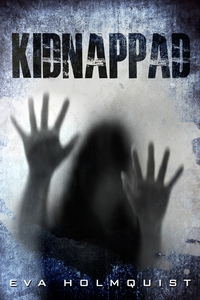 Kidnappad (e-bok) av Eva Holmquist