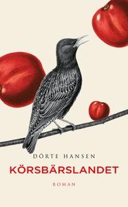 Körsbärslandet (ljudbok) av Dörte Hansen