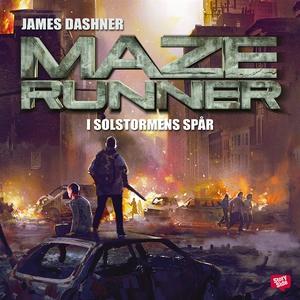 Maze runner. I solstormens spår (ljudbok) av Ja