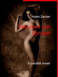 Oskulden och Synden: En erotisk novell (e-bok)
