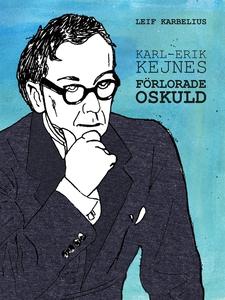 Karl-Erik Kejnes förlorade oskuld (e-bok) av Le