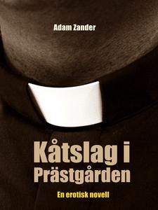 Kåtslag i Prästgården: En erotisk novell (e-bok