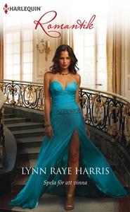 Spela för att vinna (e-bok) av Lynn Raye Harris