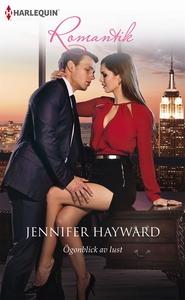 Ögonblick av lust (e-bok) av Jennifer Hayward