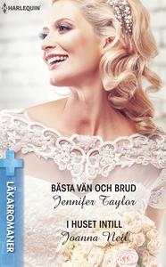 Bästa vän och brud/I huset intill (e-bok) av Jo