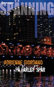 På farligt spår (e-bok) av Adrienne Giordano