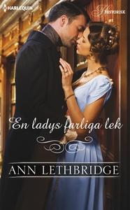En ladys farliga lek (e-bok) av Ann Lethbridge