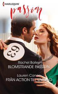 Blomstrande passion/Från action till vardag (e-
