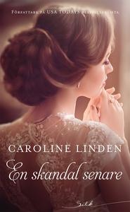 En skandal senare (e-bok) av Caroline Linden