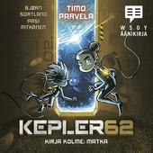Kepler62 Kirja kolme: Matka