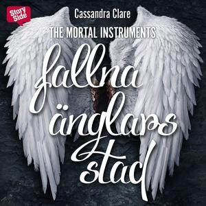 Fallna änglars stad (ljudbok) av Cassandra Clar