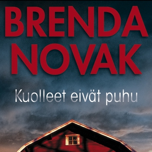 Kuolleet eivät puhu (ljudbok) av Brenda Novak