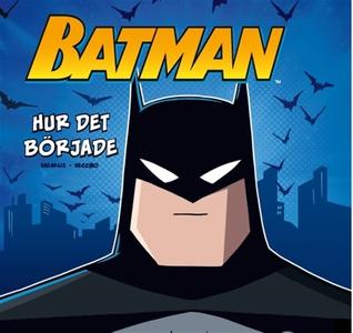 Batman – Hur det började (ljudbok) av John Saza