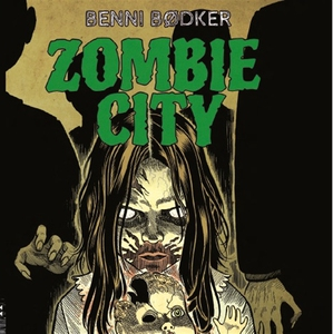 Zombie city 4: De levandes land (ljudbok) av Be