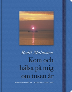 Kom och hälsa på mig om tusen år (e-bok) av Bod