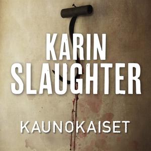 Kaunokaiset (ljudbok) av Karin Slaughter