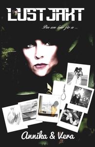 Lustjakt (e-bok) av Annika Ahlverström, Vera Ah