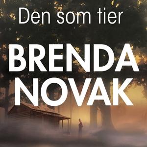 Den som tier (ljudbok) av Brenda Novak