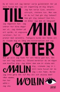 Till min dotter (e-bok) av Malin Wollin