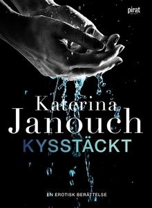 Kysstäckt (e-bok) av Katerina Janouch