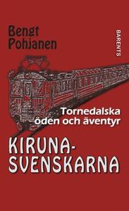 Kirunasvenskarna (e-bok) av Bengt Pohjanen