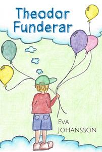 Theodor funderar (e-bok) av Eva Johansson