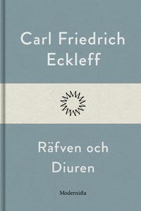 Räfven och Diuren (e-bok) av Carl Friedrich Eck