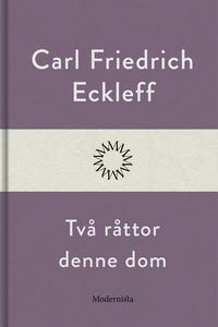 Två råttor denne dom (e-bok) av Carl Friedrich