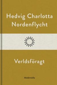 Verldsföragt (e-bok) av Hedvig Charlotta Norden