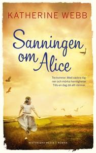 Sanningen om Alice (e-bok) av Katherine Webb
