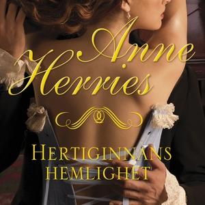 Hertiginnans hemlighet (ljudbok) av Anne Herrie