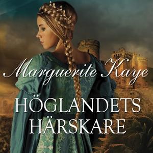 Höglandets härskare (ljudbok) av Marguerite Kay